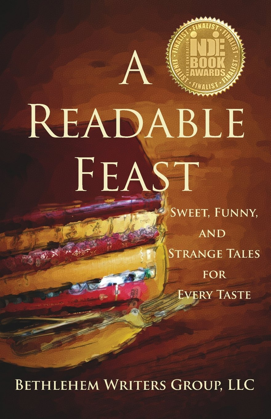 A Readable Feast: Sweet, Funny, and Strange Tales for Every Taste